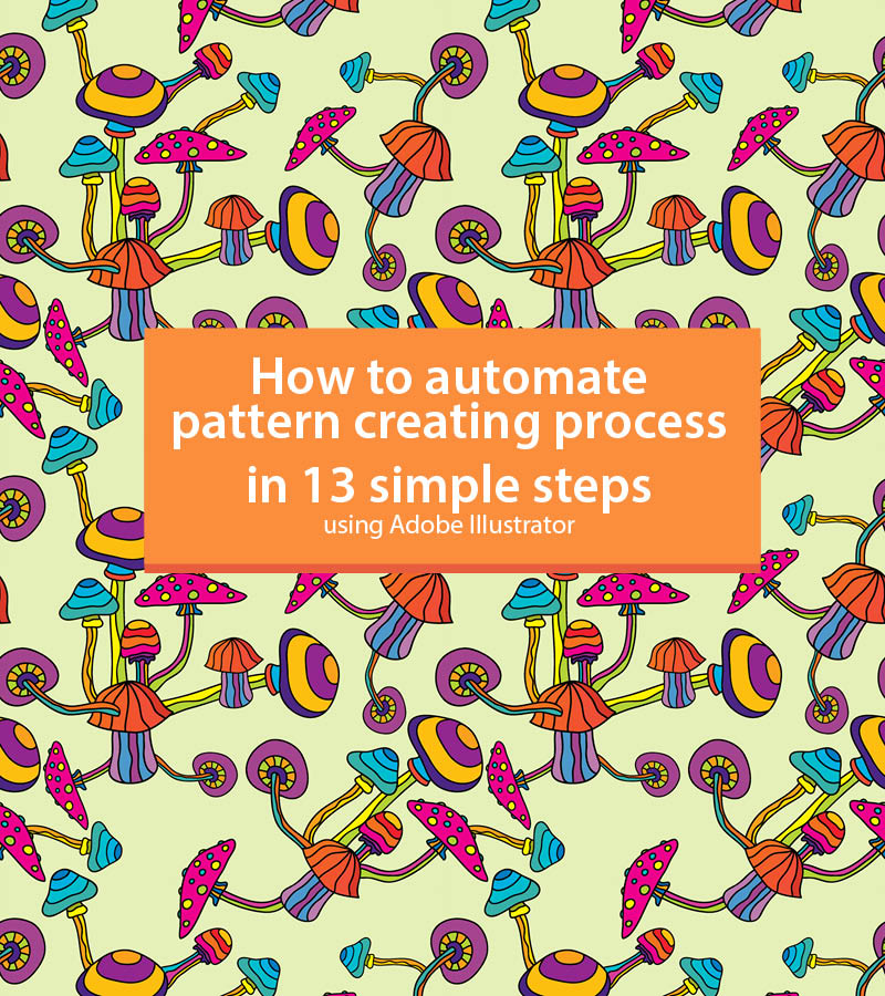 How to Automate Pattern Creating Process Tutorial by Andrei Verner
