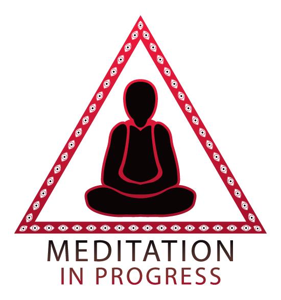 Meditation in progress sign - red